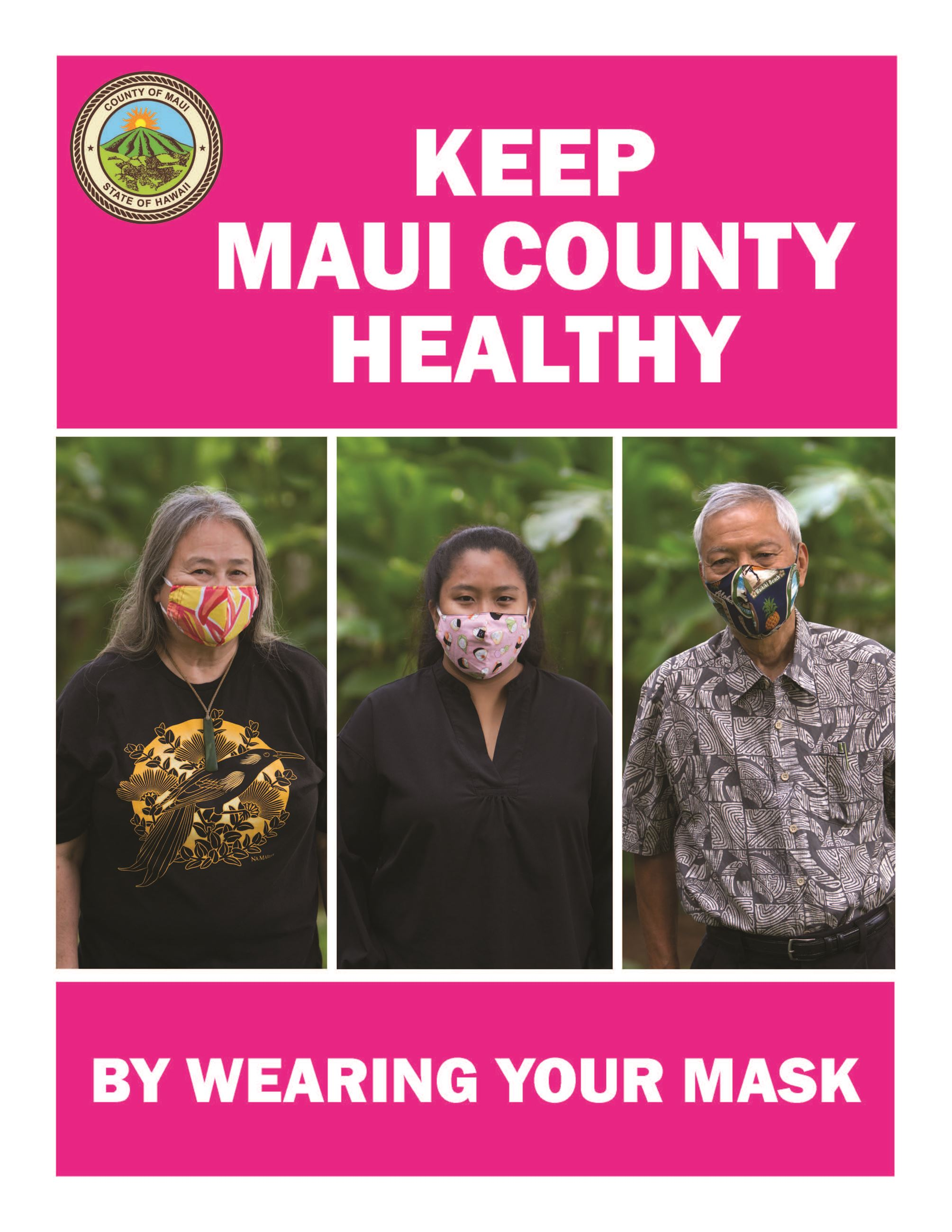 Covid Keep Maui County Healthy by Wearing Your Mask